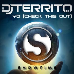 Dj Territo - Yo (Check This Out)