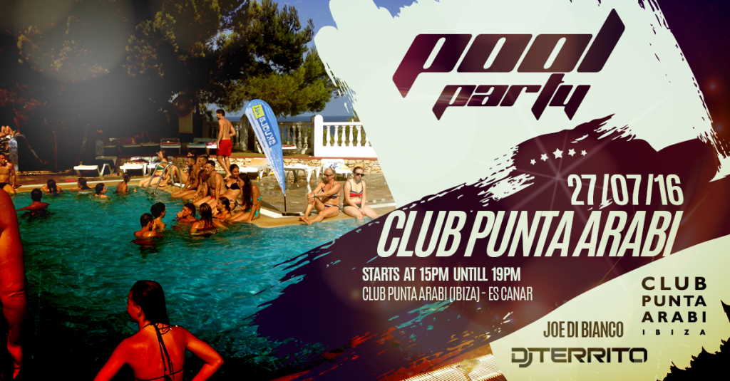 27.07.2016 - Pool Party - DJ Territo - Club Punta Arabi