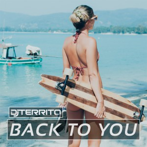 DJ Territo - Back to You